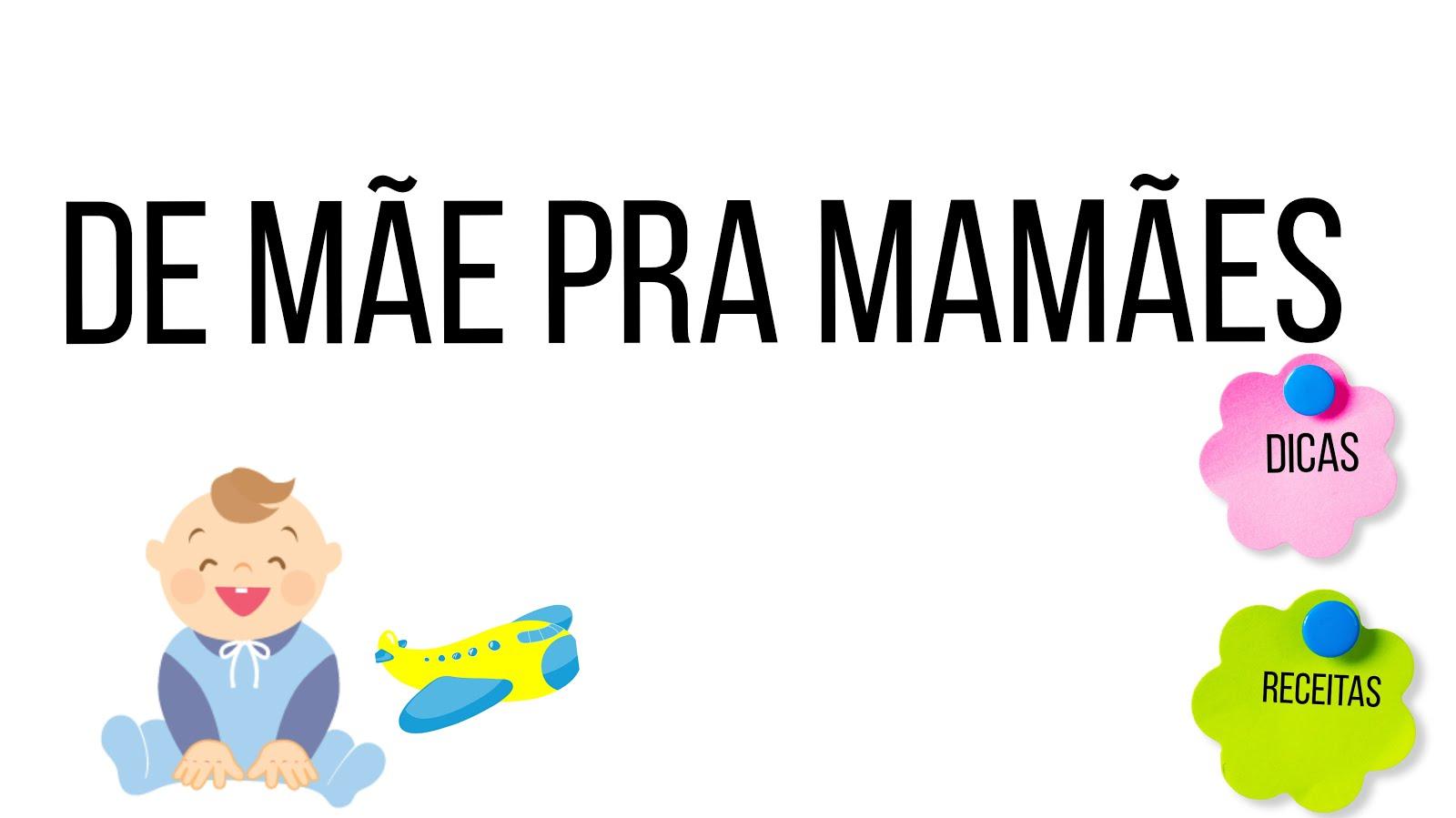 De Mãe pra Mamães