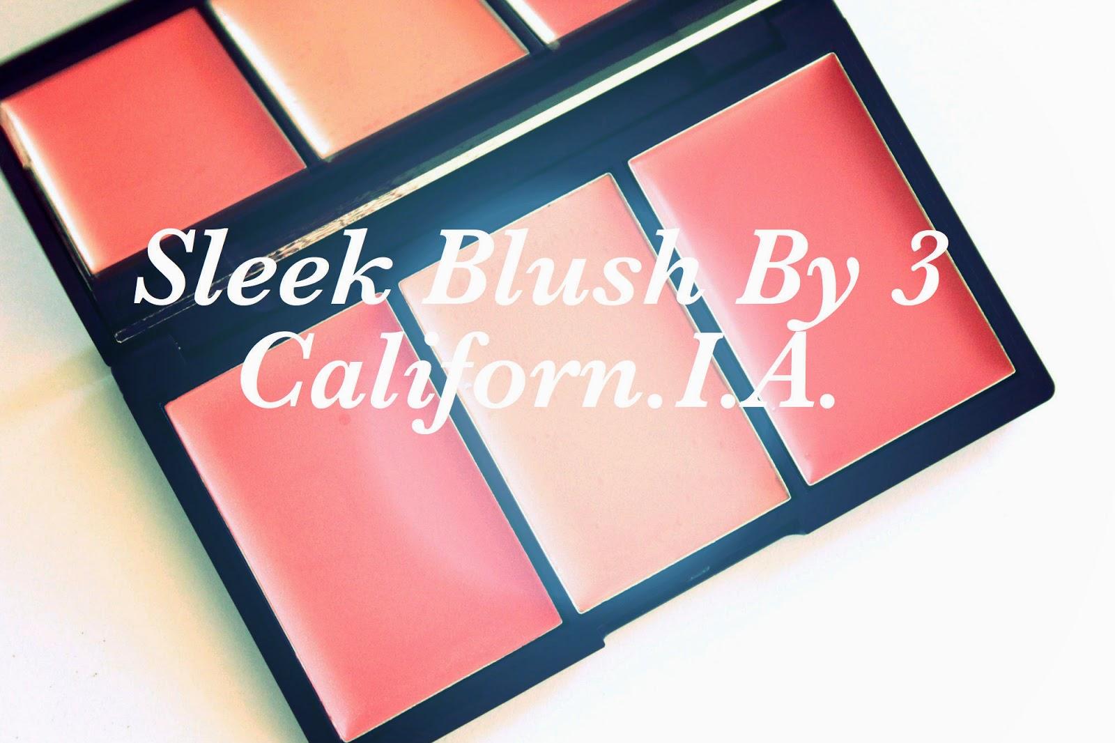 review ervaring sleek blush by 3 Californ.I.A