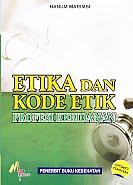 AJIBAYUSTORE  Judul Buku : Etika Dan Kode Etik Profesi Kebidanan Pengarang : Hanum Marimbi   Penerbit : Mitra Cendikia