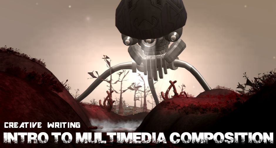 INTRO TO MULTIMEDIA COMPOSITION