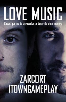 LIBRO - Love Music Zarcort & iTownGamePlay (Temas de Hoy - 22 Septiembre 2015) YOUTUBERS & MUSICA | Edición papel & ebook kindle A partir de 14 años | Comprar en Amazon