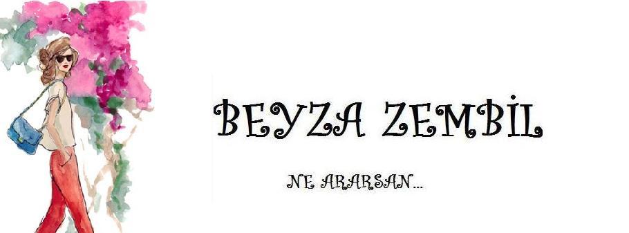 BEYZA ZEMBİL
