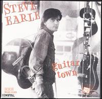 Steve Earle: Guitar Town (1986)