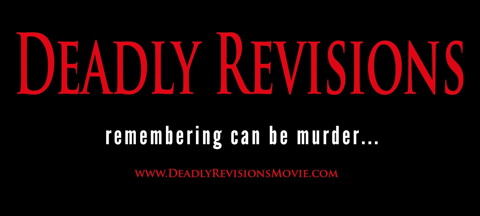 www.deadlyrevisionsmovie.com