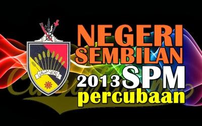 Koleksi Soalan Percubaan Trial SPM 2013 Negeri Sembilan