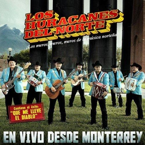 Los Huracanes del Norte_Vivo desde Monterrey (Disco - Album 2010)