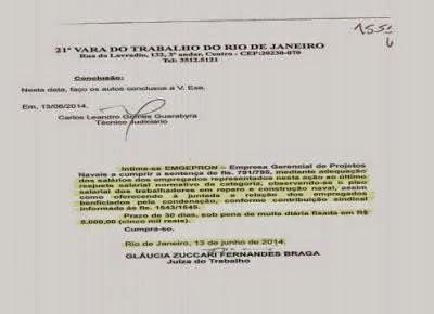 Logo, veio a Intimação Expedida pela Juíza Gláucia, visando a Estatal cumprir a Sentença de 2009.