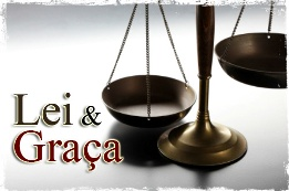 Estudo sobre a Lei e a Graça