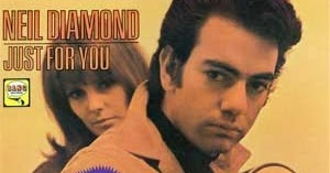 Neil Diamond Girl Youll Be A Woman Soon Youll Forget