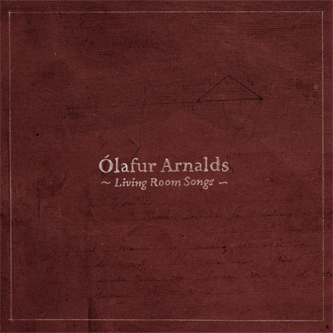 [Image: Olafur+Arnalds+-+Living+Room+Songs.jpg]