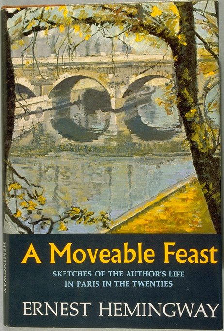 ernest hemingways a moveable feast essay A moveable feast: the restored  since hemingway's personal papers were released in 1979,  featuring a personal foreword by patrick hemingway, ernest's sole .