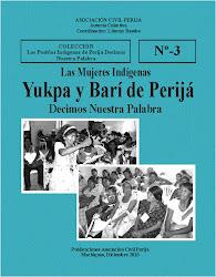 Las Mujeres Yukpa y Barí decimos nuestra palabra