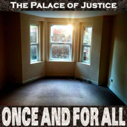 The Palace of Justice - Once And For All