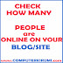 How To check How many people are ONLINE ON YOUR BLOG/ SITE