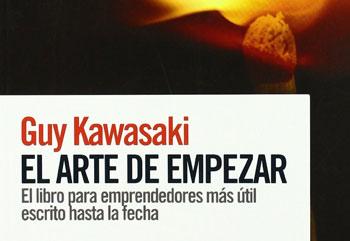 Guy Kawasaki: el arte de empezar