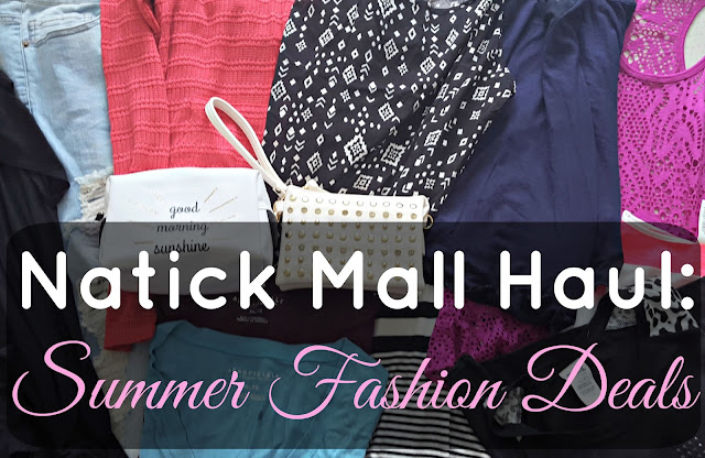 Natick Mall Haul - Summer Fashion Deals