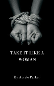 Take it Like a Woman
