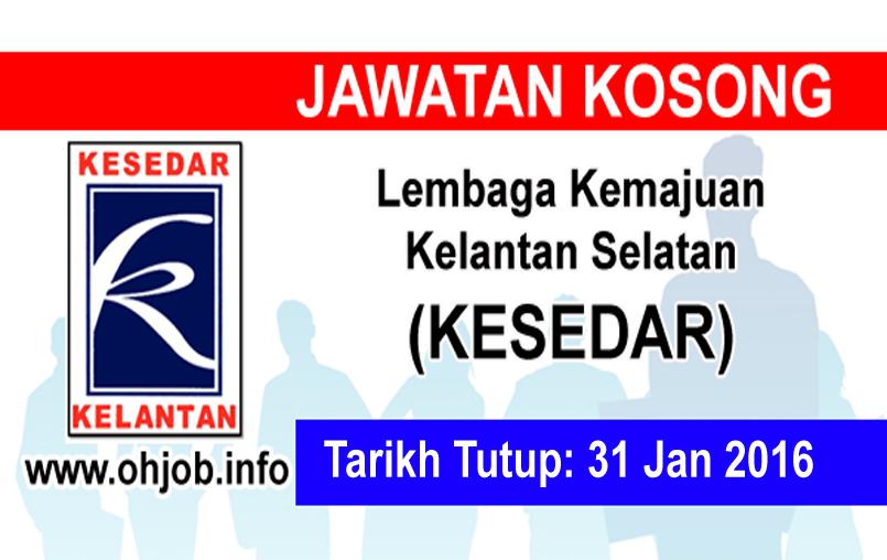 Jawatan Kerja Kosong Lembaga Kemajuan Kelantan Selatan (KESEDAR) logo www.ohjob.info januari 2016