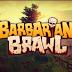 Barbarian Brawl Trailer