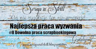 http://scrapandskill.blogspot.com/2015/09/wyniki-wyzwania-8-dowolna-praca.html