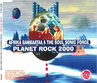 Afrika Bambaataa & The Soul Sonic Force – Planet Rock 2000 (The Millennium Remixes) (2000) (320 kbps)