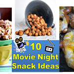 Ten Movie Night Snack Recipes - Spicy, Sweet and Salty!