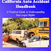 The Ultimate California Auto Accident Handbook - Free Kindle Non-Fiction
