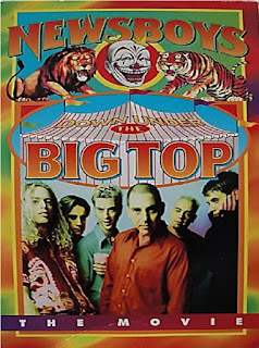 Newsboys - Down Under The Big Top  The Movie