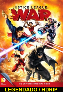 Assistir Justice League: War Legendado 2014