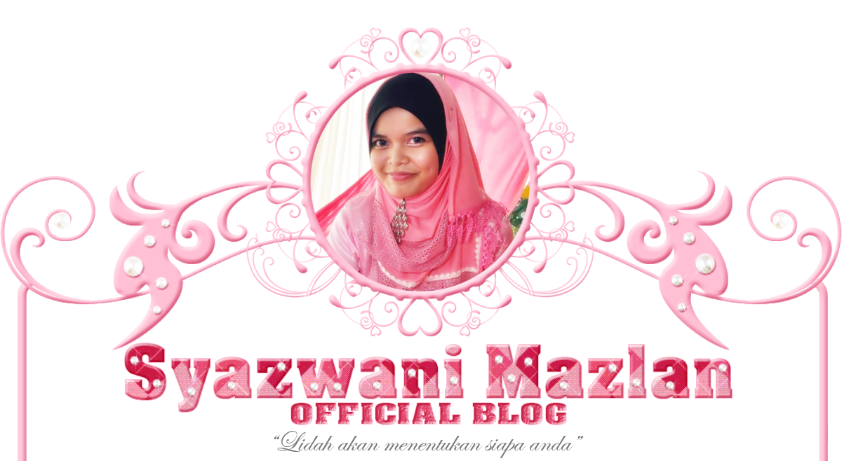 Syazwani Mazlan Official Blog