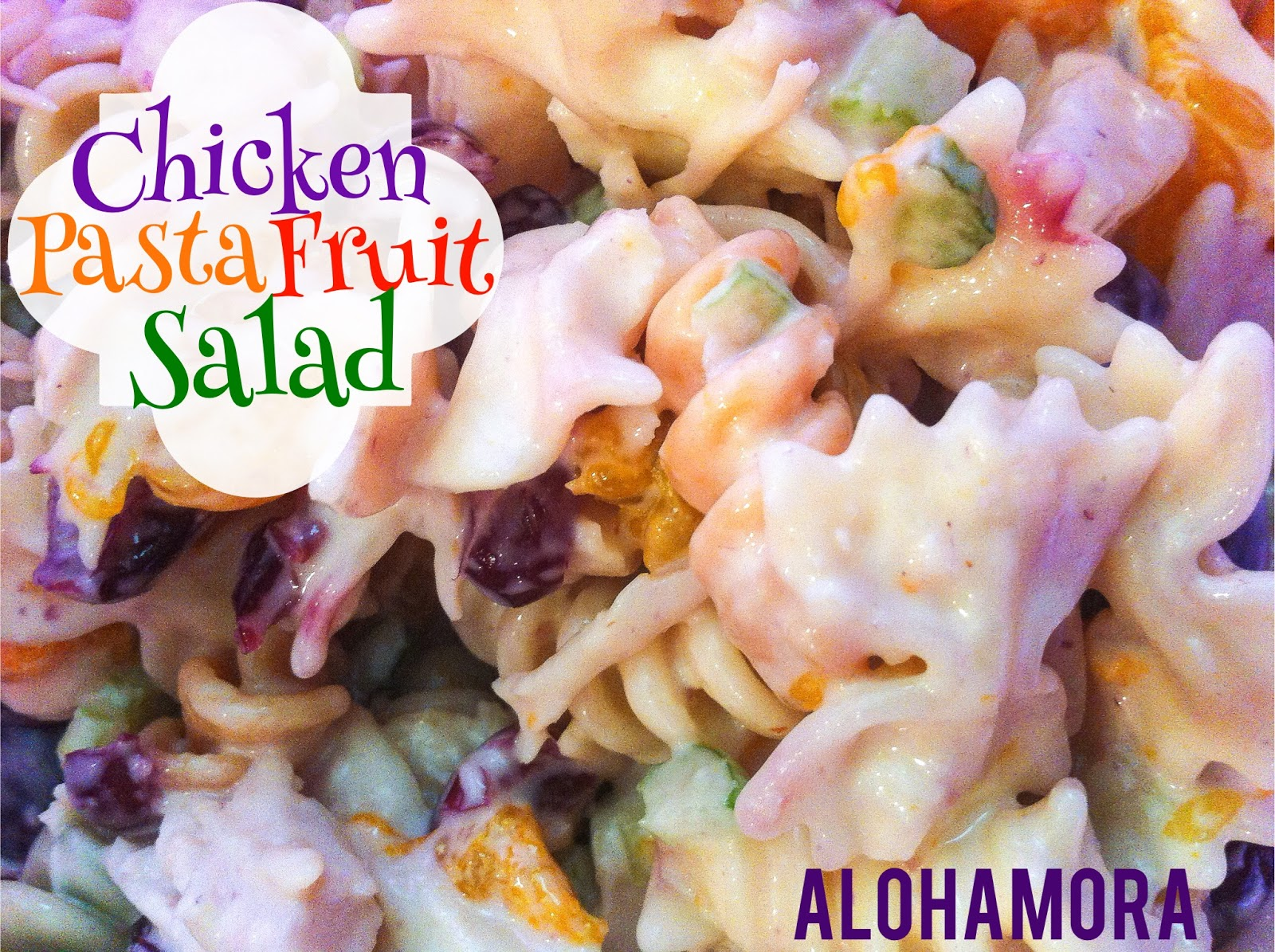 Easy summer chicken pasta fruit salad that is fast and easy to make.  Serve cold with lettuce or rolls.  Lite and healthy and full of good and tasty ingredients.  Alohamora Open a Book http://www.alohamoraopenabook.blogspot.com/