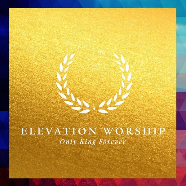 d418d28a32ff Elevation Worship   Only King Forever (2014) DVDRip