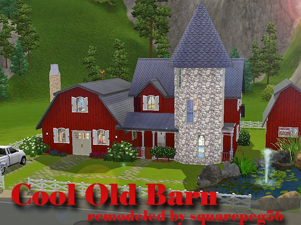 Sims And Just Stuff Cool Old Barn Remodel For Sims By Squarepeg - Cool sims 3 houses