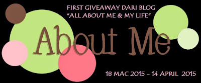 "FIRST GIVEAWAY DARI  BLOG ""ALL ABOUT ME & MY LIFE"""