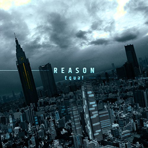 [Album] Equal – REASON (2016.04.06/MP3/RAR)