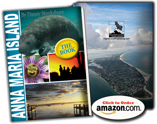 http://www.amazon.com/Anna-Maria-Island-Danny-Stooksbury/dp/0986042706/ref=sr_1_1?s=books&ie=UTF8&qid=1399929511&sr=1-1&keywords=ANNA+MARIA+ISLAND+THE+BOOK