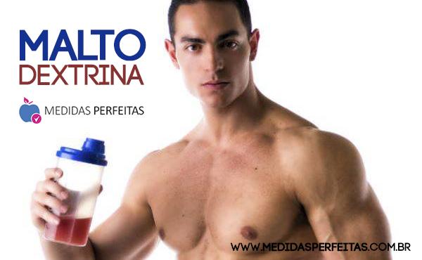 Tudo sobre Maltodextrina - Engorda? Como tomar, Efeitos Colaterais...