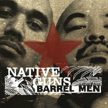 Native Guns – Barrel Men (CD) (2006) (320 kbps)