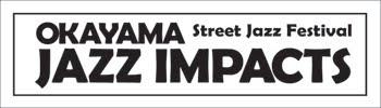 OKAYAMA JAZZ IMPACTS Photo2