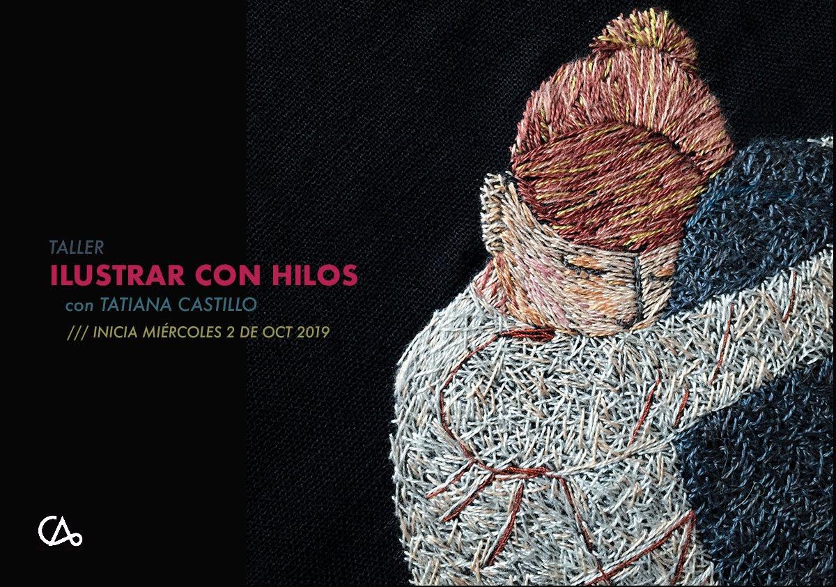 ILUSTRAR CON HILOS // 2 DE OCT