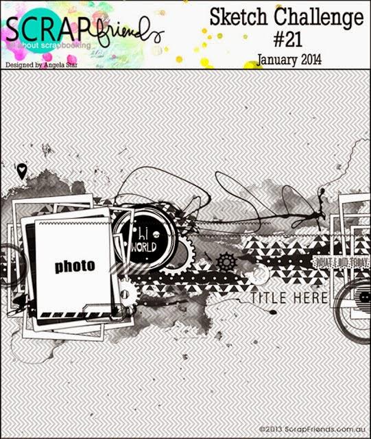 http://blog.scrapfriends.com.au/2014/01/sketch-challenge-21.html