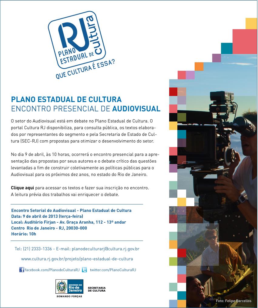 Plano Estadual de Cultura RJ: Encontro Presencial de Audiovisual - 9 de abril de 2013-auditório Firjan