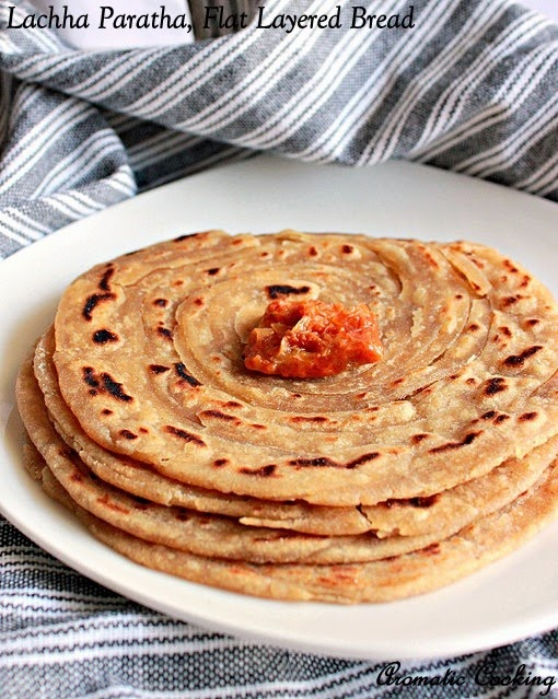 Aromatic Cooking: Lachha Paratha, Layered Flat Bread