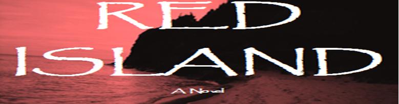 RED ISLAND:  a novel
