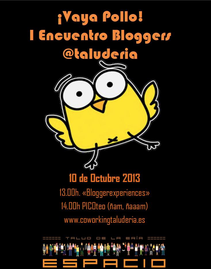 Primer encuentro de bloggers en el Talud de la Ería ¡Vaya Pollo!