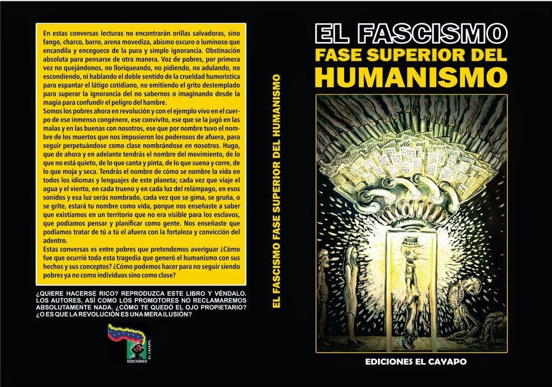 El fascismo fase superior de humanismo