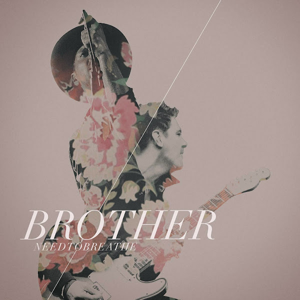 NEEDTOBREATHE - Brother - Single Cover