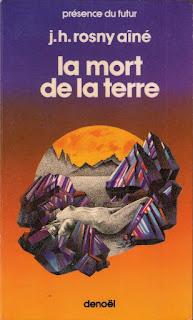 La Mort de la Terre - J.H. Rosny Ainé