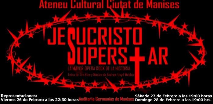 26, 27 i 28 DE FEBRER, JESUCRISTO SUPERSTAR