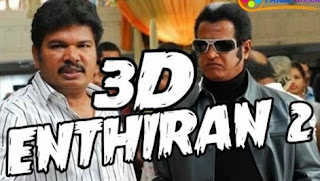 Rajini's Enthiran 2 in 3D by Shankar
